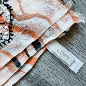 LOFT Accessories - LOFT shawl / scarf NWOT